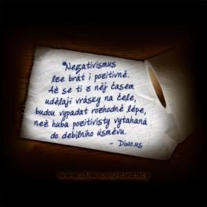 Negativismus lze brát i pozitivně...