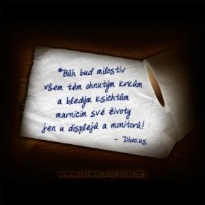 Bůh buď milostiv všem těm ohnutým...