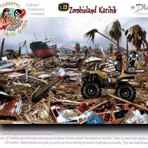 č.13 – Zombieland Karibik