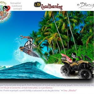 č.15 – QuadBoarding