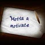 Motta a motivace
