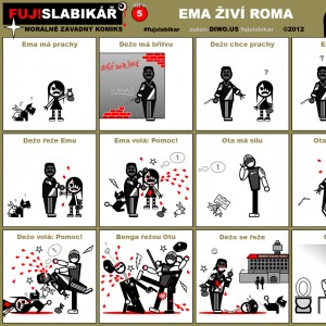 FUJ!SLABIKÁŘ - díl 5. - Ema živí roma