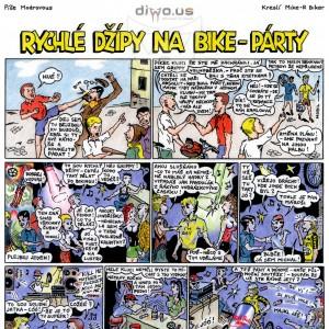 díl č. 2 - Rychlé Džípy na bike-párty