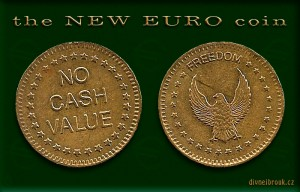 Diwous aka Divnej Brouk, Nové euro mince, humor, No cash value, New coin, vtip, připravovaná evropská měna, end, collapse, Freedom, eagle, orel, návrh