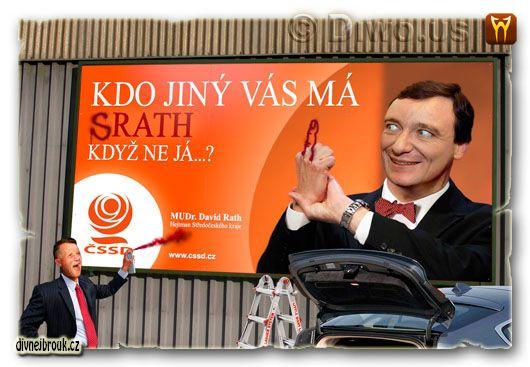 divnej brouk - předvolební billboard David Rath ČSSD, Miroslav Macek ODS, graffiti, sprejer, vandal, štafle, gesto Fuck Off