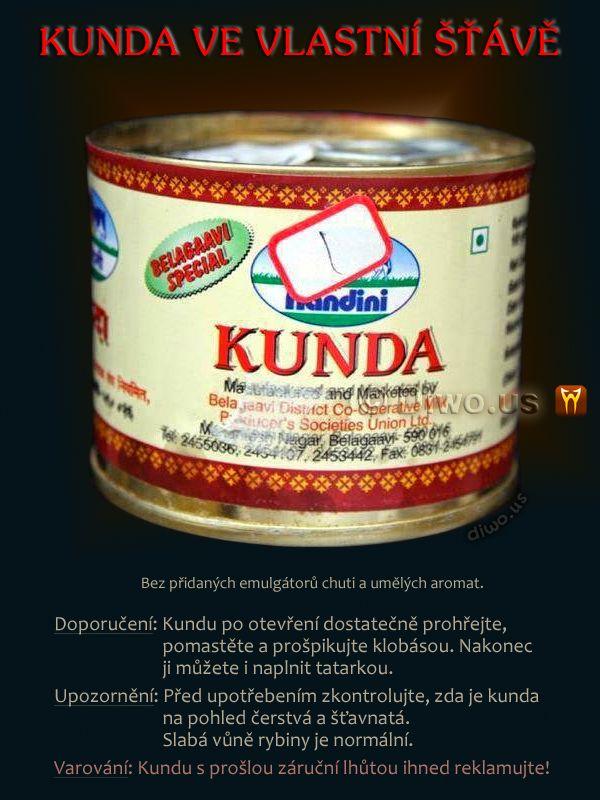 Diwous - Kunda ve vlastní šťávě