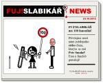 Diwous - FUJSLABIKÁŘ NEWS, fanoušek, follower, fanklub, motorová pila, dopravní značka, omezení rychlosti, 100km/h