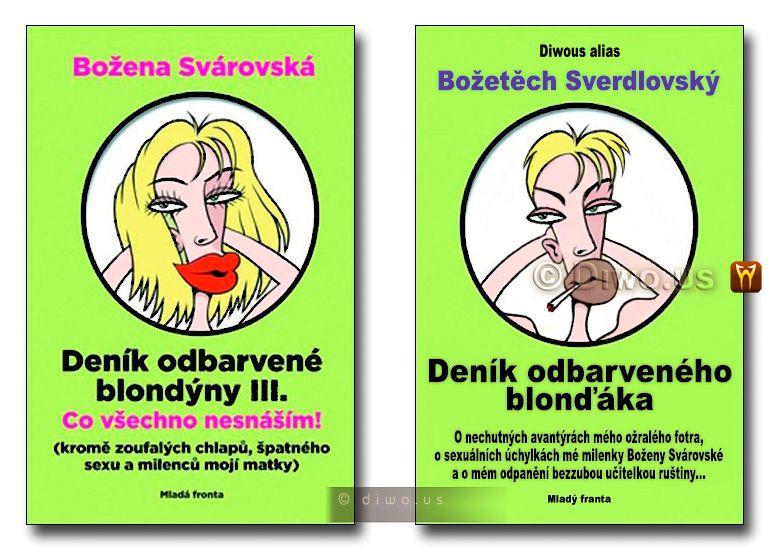 Diwous - Deník odbarveného blonďáka, Božena Svárovská, Deník odbarvené blondýny