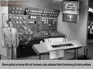 Diwous - Facebook server, Mark Zuckerberg, starý elektronkový, reléový, počítač, řídící centrum, tesařské kladivo