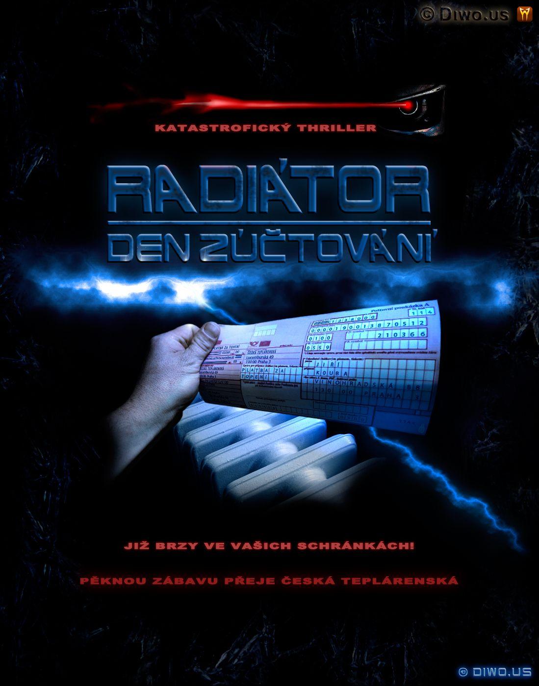 Diwous - katastrofický thriller RADIÁTOR - Den zúčtování, humor, plyn, složenka, Terminator, topení, vtip, vyúčtování, Česká teplárenská, poštovní schránka