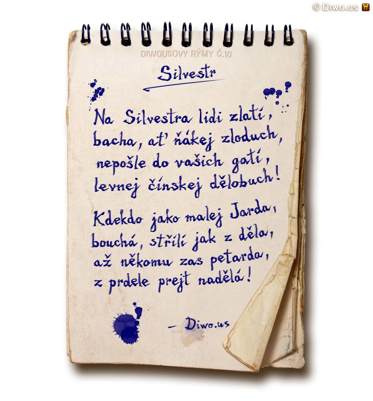 Diwous - Diwousovy Rýmy, žertovné, humorné básničky, verše, veršovánky, říkanky, rýmovačky, básně, sranda, legrace, satira, č.10, Silvestr, dělobuch, petarda, malej Jarda, silvestrovské oslavy, zranění, poranění, úraz, zábavná pyrotechnika, ohňostroj