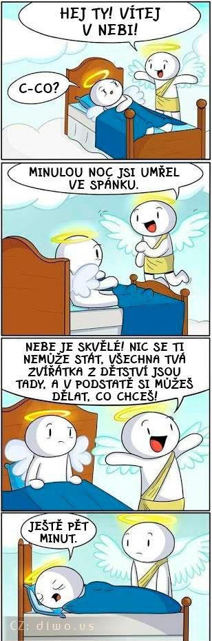 Diwous - nebe, ráj, anděl, postel, smrt ve spánku, vstávání, ještě pět minut, humor, vtip