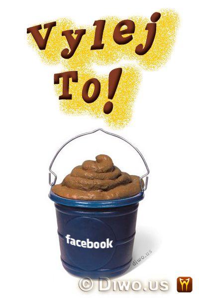 Diwous - Facebook - Vylej to! - Kýbl hoven, humor, kbelík, sračky, vtip