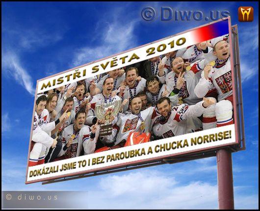 Diwous - Mistři světa v hokeji 2010 - billboard, Chuck Norris, humor, Jiří Paroubek, Mistři světa v hokeji 2010, MS, zlatí hoši