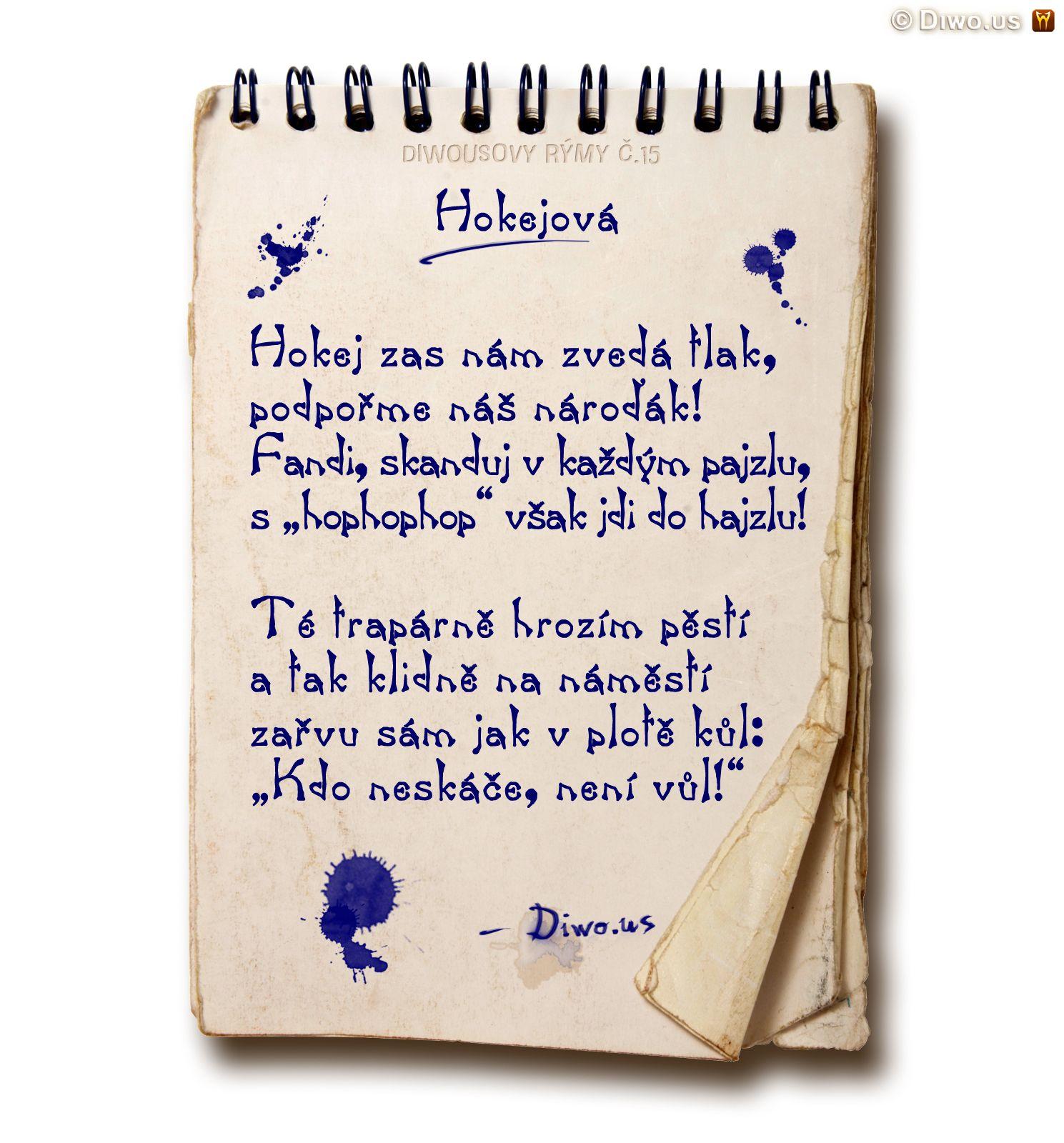 Diwous - básně, č.15, Diwousovy Rýmy, humorné básničky, legrace, říkanky, rýmovačky, satira, sranda, verše, veršovánky, žertovné, MS hokej, MS v hokeji 2015, hokej, hophophop, Kdo neskáče není Čech, Kdo neskáče není vůl, fandění, skandování, hospody, bary, náměstí, oslavy, titul