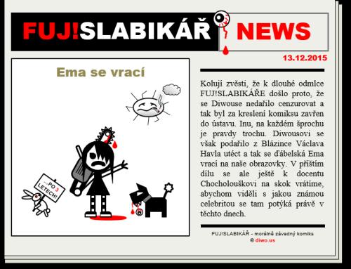 FUJ!SLABIKÁŘ NEWS – 004 – Ema se vrací