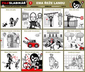 Diwous - FUJ!SLABIKÁŘ - díl 9. - Ema řeže Landu, Arnošt Holna, bazuka, Blázinec Václava Havla, blonďatá sestřička, Daniel Landa, František Husák, injekce, Jáchyme hoď ho do stroje!, joint, kouzelník Žito, lavička, M20 Super-Bazooka, mezi ploty, park, psychiatrická léčebna, skříňka na léky, speciální agent, rocket launcher, tajná mise, svěrací kazajka, terorismus, ústav, Václav Lohniský, vypolstrovaná místnost, vyšetřovna