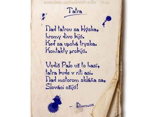 Diwousovy Rýmy – č.25 – Tatra