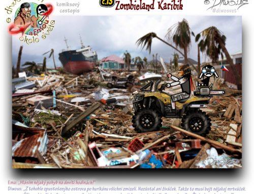 s Diwousem a Emou okolo světa – díl 13 – Zombieland Karibik