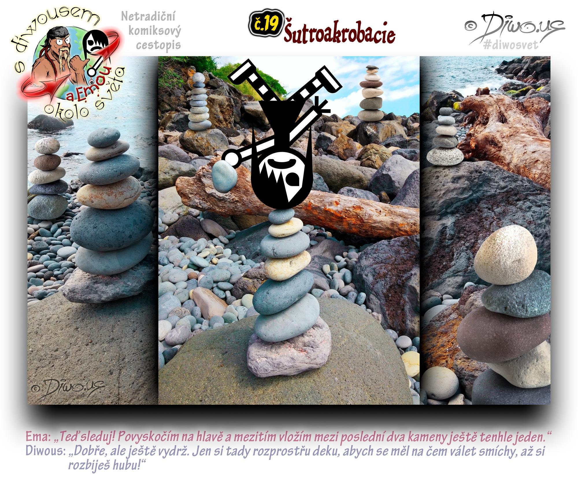 Diwous - netradiční komiksový cestopis, kamenitá pláž, vyplavené dřevo, kmen, akrobacie, stojka na hlavě, adrenalin, meditace, umění, stone, rock balancing, beach, alluvial trunk, headstand, relax, amazing, art, meditation, moře, břeh, oceán, sea, shore, balancování s kameny, pyramidy