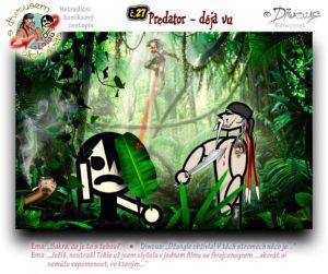 Diwous - netradiční komiksový cestopis, Ema, taktická mačeta, džungle, tropy, deštný prales, Mexiko, had, cigareta, film Predátor, zaměřovač, Mexico, tactical machete, jungle, tropics, rain forest, snake, cigarette, Predator, movie, gunsight, liana, Arnold Schwarzenegger, photobomb